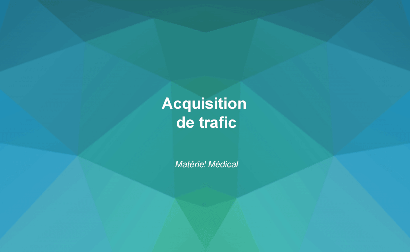 acquisition de trafic materiel medical