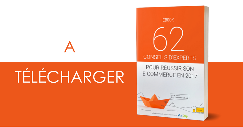 Ebook: 62 experts e-commerce vous aident dans le succès de votre boutique en ligne !