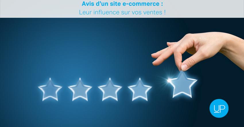 Avis site e-commerce: leur influence sur vos ventes!
