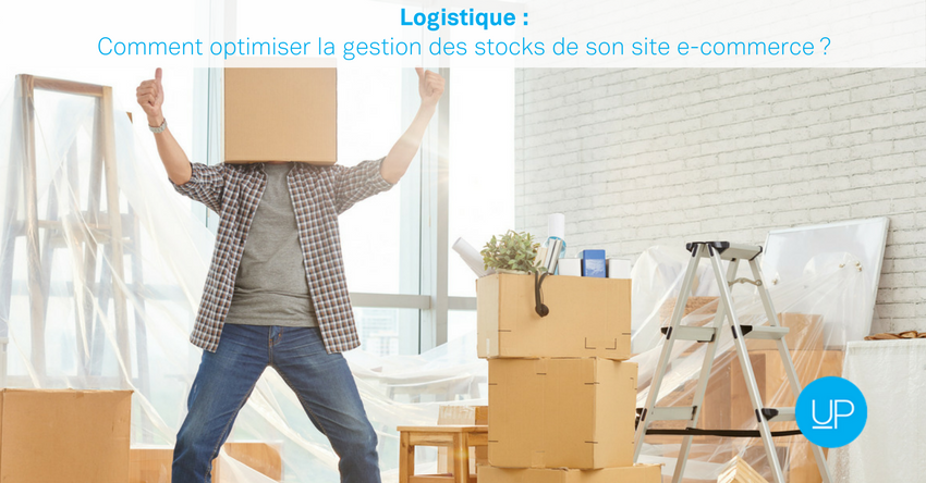 Logistique: comment optimiser la gestion des stocks de son site e-commerce?