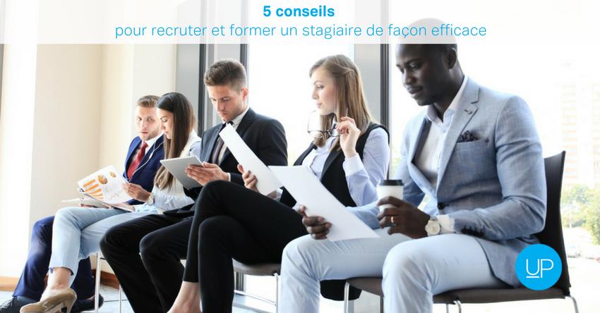 5 conseils pour recruter et former un stagiaire de façon efficace
