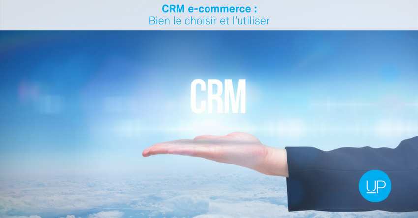 CRMe-commerce : bien le choisir et l'utiliser