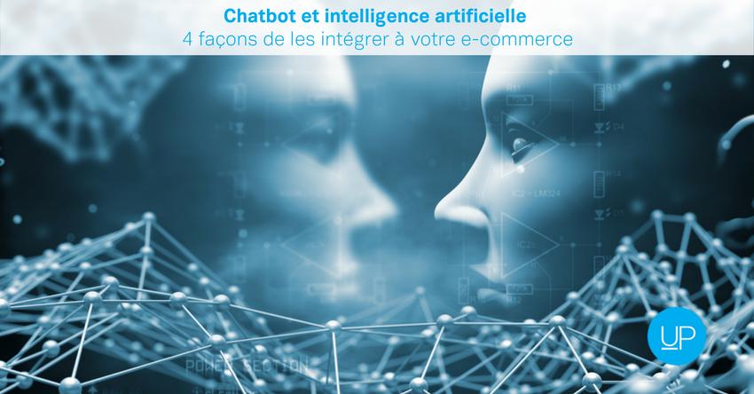 Chatbot et intelligence artificielle: 4 façons de les intégrer à votre e-commerce