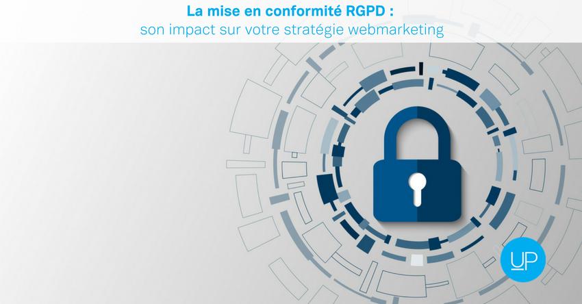 La mise en conformité RGPD: son impact sur votre stratégie webmarketing