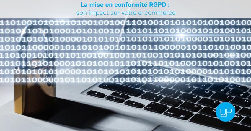 La mise en conformité RGPD: l'impact sur votre e-commerce