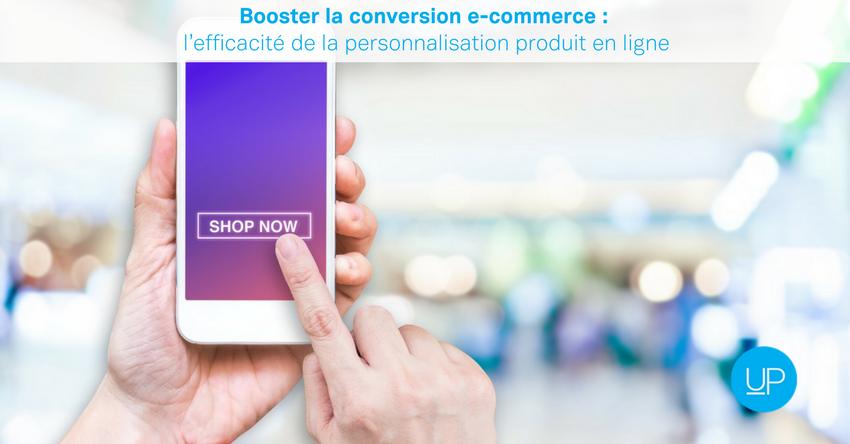 Booster la conversion e-commerce: l'efficacité de la personnalisation produit en ligne