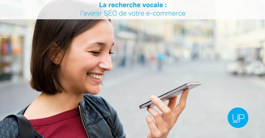 La recherche vocale : l'avenir SEO de votre e-commerce