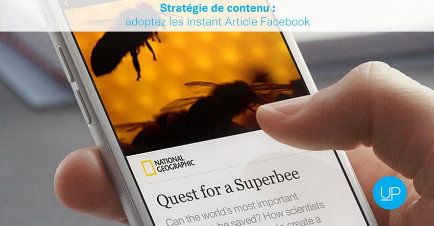Stratégie de contenu: adoptez les Instant Article Facebook