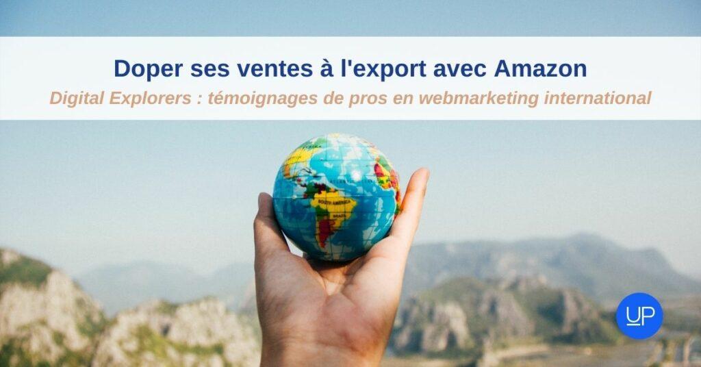 digital explorer webmarketing export temoignage amazon